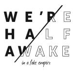 Were Half Awake